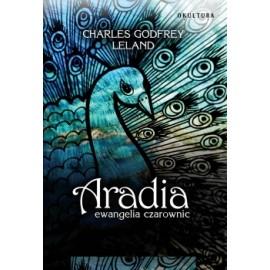 Aradia. Evanjelium čarodejnice - Charles Leland