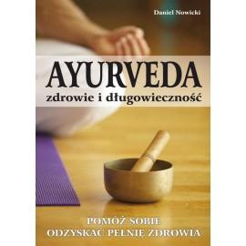 Ayurveda zdravie a dlhovekosť - Daniel Novitsky