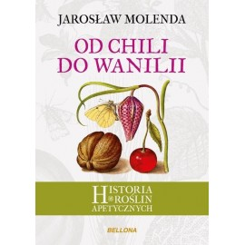 Od chilli k vanilke - Jaroslaw Molenda