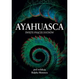 Ayahuasca: posvätné viniča z duchovia, Ralph (editor)