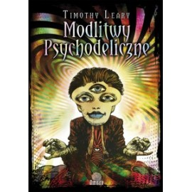Psychedelické modlitby - Timothy Leary